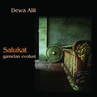 『Salukat - gamelan evolusi 』